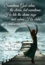 He Calms the Storms