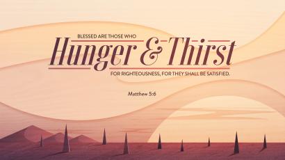 huner and thirst