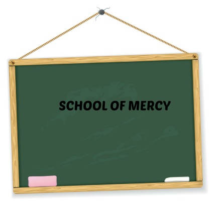 SCHOOL OF MERCY